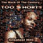 Mack of the Century... Too Short's Greatest Hits