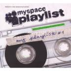 Myspace Playlist V.1