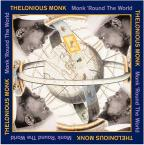Monk 'Round the World