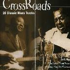 Crossroads: 20 Classic Blues Tracks