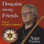 Doucaine Among Friends