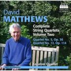 David Matthews: Complete String Quartets, Vol. 2
