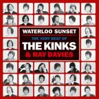 Waterloo Sunset: Best Of The Kinks &amp; Ray Davies