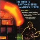 Road To Rhythm & Blues & Rock 'N' Roll Vol. 1