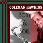 Indispensable Coleman Hawkins: Body and Soul