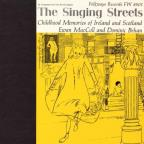 Singing Streets: Childhood Memories