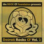 Vol. 2 - Detroit Rocks CF