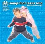 Songs That Jesus Said: Scripture In Music