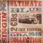 Pickin' and Singin': The Ultimate Bluegrass Collection