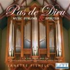 Pas de Dieu: Music Sublime & Spirited