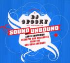 Sound Unbound: Excerpts and Allegories from the Sub Rosa Archives
