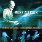 Mose Chronicles Vol. 2: Greatest Hits Live In London