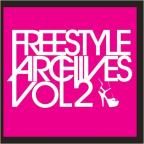Freestyle Archives, Vol. 2