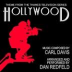 Hollywood - Theme From The Thames Television Series (Carl Davis) - Single