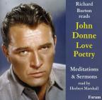 Richard Burton Reads John Donne Love Poetry/Meditations & Sermons Read By Herbert Marshall