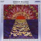 Sandor Balassa: Works for String Orchestra