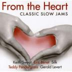From the Heart: Classic Slow Jams