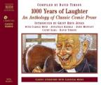1000 Years Of Laughter - An Anthology Of Classic Comic Prose