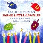 Shine Little Candles: Chanukah Songs for Children