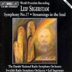 Segerstam: Symphony No. 17/Streamings in the Soul