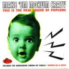 Make 'Em Mokum Crazy: The New Sounds Of Popcore