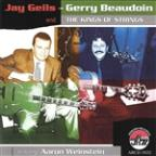 Jay Geils-Gerry Beaudoin and the Kings of Strings Featuring Aaron Weinstein