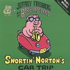 Snortin' Norton's Car Trip