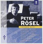 Peter Rosel Plays Chamber Music