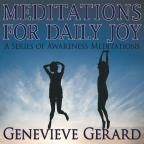 Meditations For Daily Joy