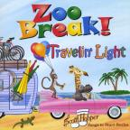 Zoo Break!-Travelin' Light