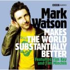 Mark Watson Makes The World Substantially Better 1