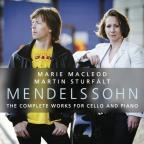 Mendelssohn: The Complete Works for Cello and Piano