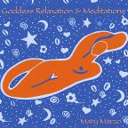 Goddess Relaxation & Meditations