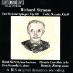 Richard Strauss: Der Kramerspiegel Op. 66; Cello Sonata Op. 6