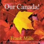 Our Canada!: A 60 Minute Journ