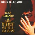 Russ Ballard/The Fire Still Burns