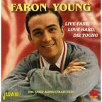 Live Fast, Love Hard, Die Young: The Early Album Collection