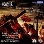 Gennaro Manna: Responsories for the Holy Week