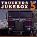 Truckers Jukebox #5