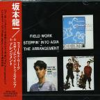 Field Work/Steppin' into Asia/The Arrangement