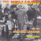 Tex Williams & His Western Caravan: 1946-1951