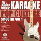 Karaoke Pop Culture: Smoothe Vol. 1