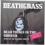 Dead Things In The Shower