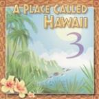 Place Called Hawaii, Vol. 3