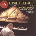 Rachmaninov: Piano Concerto No. 3; Four Preludes; Sonata No. 2