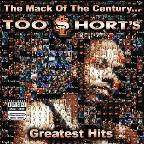 Mack of the Century... Too $Hort's Greatest Hits
