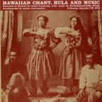 Hawaiian Chant, Hula & Music