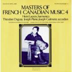 Masters of French - Canadian Music, Vol. 4