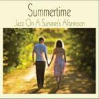 Summertime: Jazz on a Summer's Afternoon