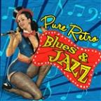 Pure Retro Blues & Jazz